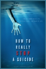 How To Really Stop A Suicide - Suicide Stop